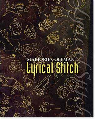 MARJORIE COLEMAN — Lyrical Stitch exhibition Catalogue